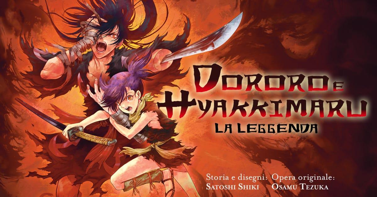 Dororo e Hyakkimaru: La Leggenda - Panini