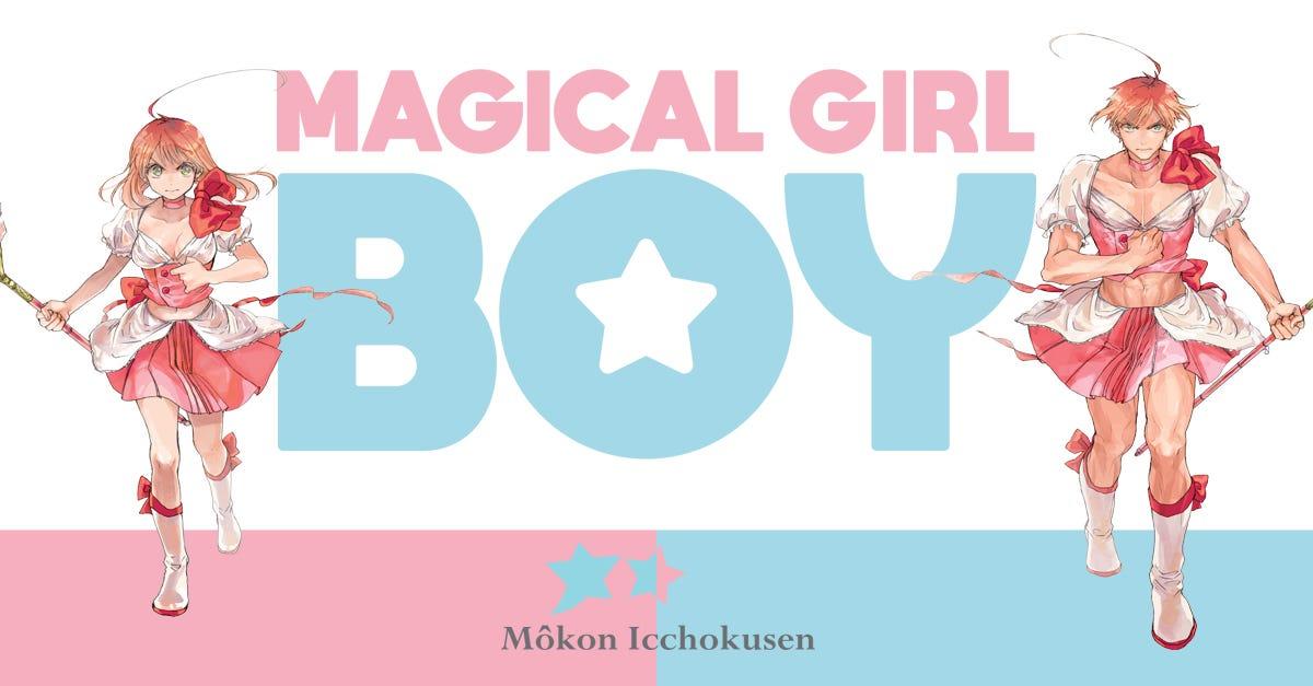 Il mondo Anime e Manga accoglie il debutto di un'esilarante maghetta: Magical Girl Boy. Scoprila sul sito Panini!