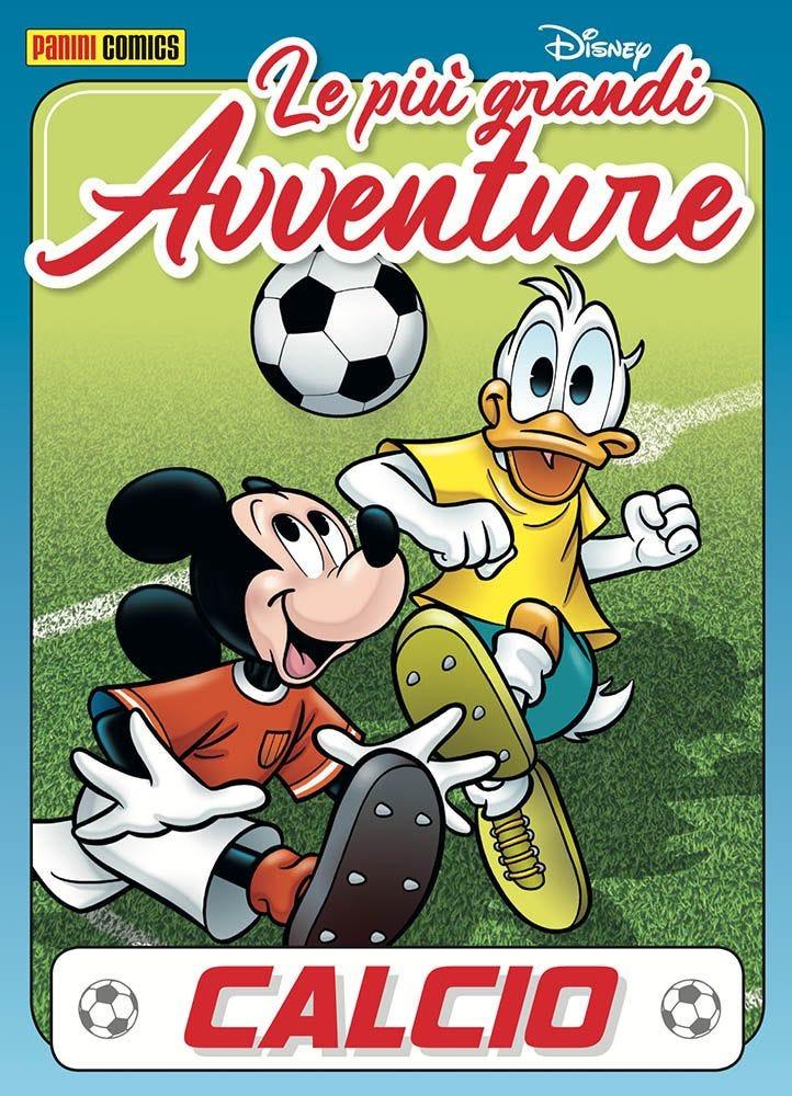 Le più Grandi Avventure- Calcio 13 Altre Collane magazines