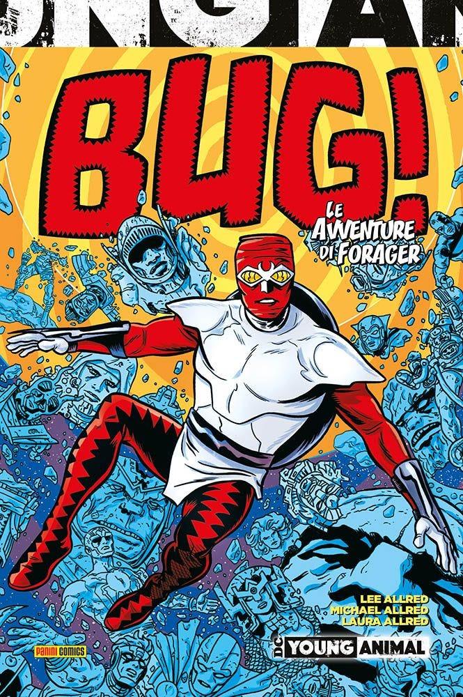 Bug! – Le Avventure di un Forager Volumi Autoconclusivi magazines