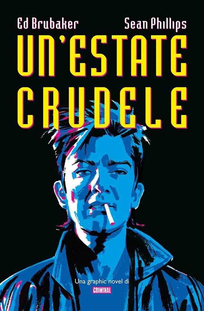 Un'Estate Crudele Graphic Novel magazines