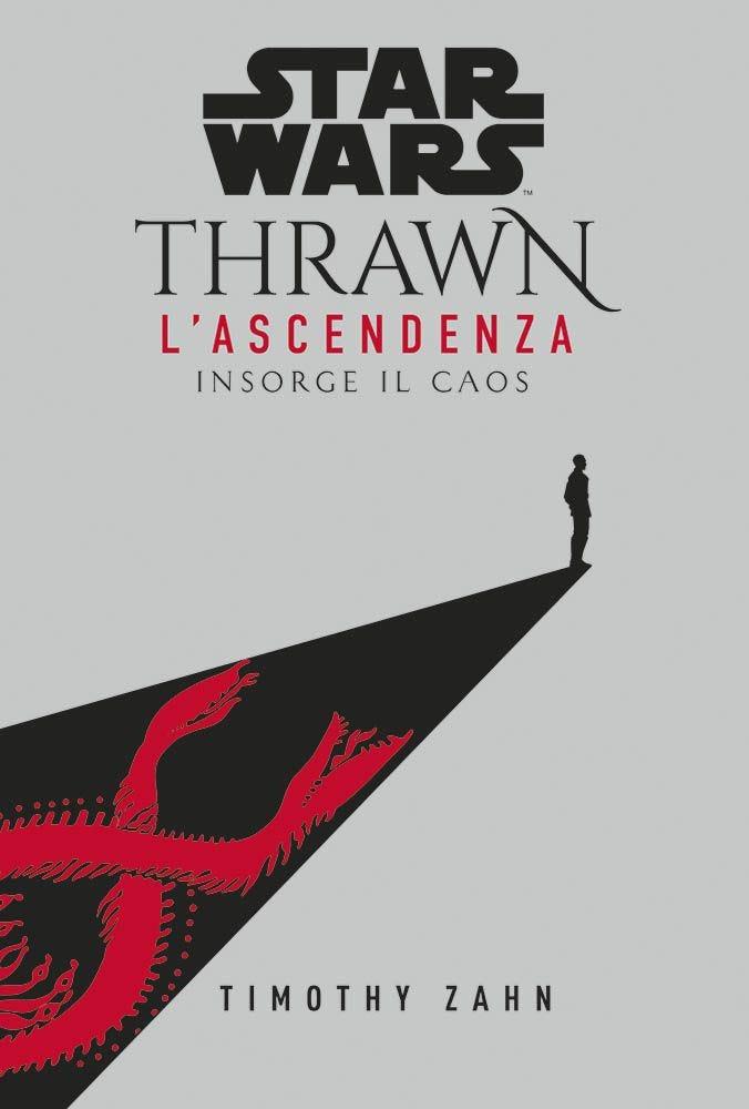 Star Wars Romanzi: Thrawn – L'Ascendenza 1 Star Wars magazines