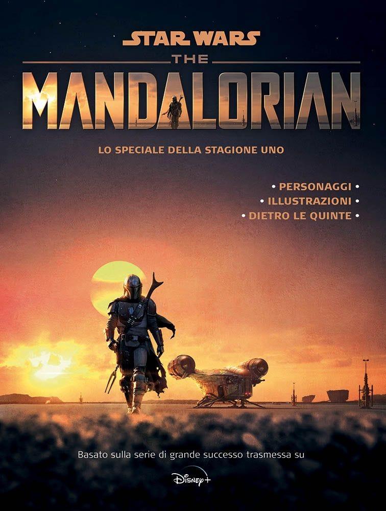 The Mandalorian: Lo Speciale della Stagione Uno Star Wars magazines