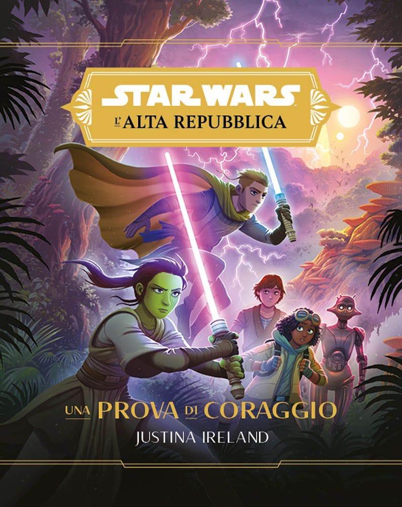 Star Wars Romanzi: L'Alta Repubblica – Una Prova di Coraggio Star Wars magazines