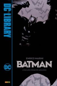 DC COMICS LIBRARY N.19: BATMAN DARK PRINCE CHARMING