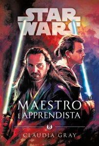 STAR WARS ROMANZI: STAR WARS - MAESTRO E APPRENDISTA (LIBRO