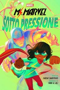 SCHOLASTIC MARVEL YOUNG ADULT OGN: MS. MARVEL - SOTTO PRESSI