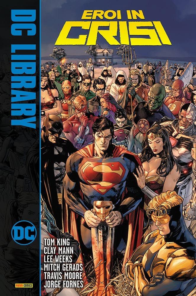 Eroi in Crisi DC Comics Tom King Clay Mann