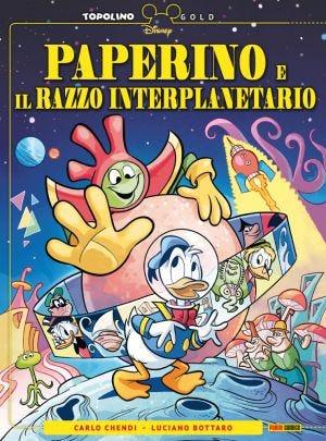 TOPOLINO GOLD N.3 - PAPERINO E IL RAZZO INTERPLANETARIO