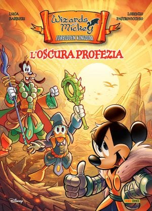 Topolino Fuoriserie 3 – Wizards of Mickey Forbidden Kingdom - L'Oscura Profezia