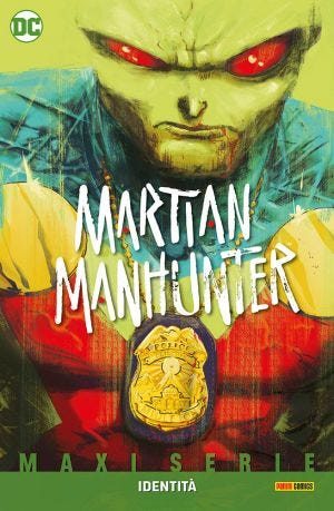 DC MAXISERIE: MARTIAN MANHUNTER: IDENTITA' (LIBRO ISBN)