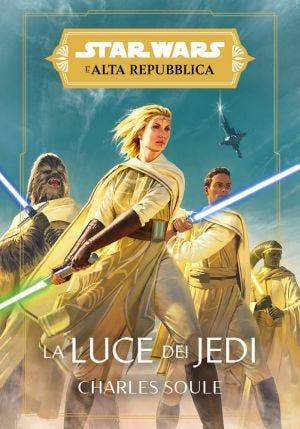Star Wars Romanzi: L'Alta Repubblica – La Luce dei Jedi
